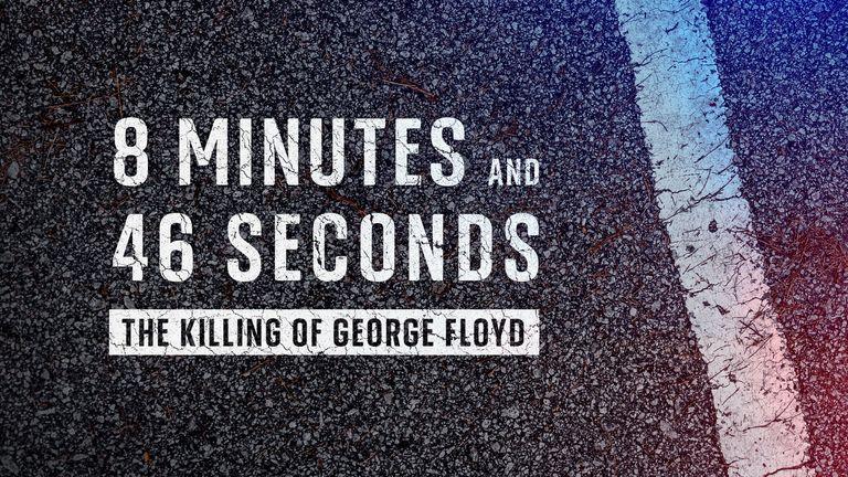 8 minutes et 46 secondes: Le meurtre de George Floyd examine comment un homme noir est mort lors de son arrestation par un policier blanc à Minneapolis et l'impact sur les relations raciales mondiales.