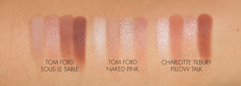 Tom Ford Sous Le Sable, Naked Pink et Charlotte Tilbury Pillow Talk